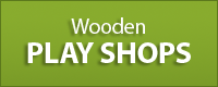 Wooden Play Shops